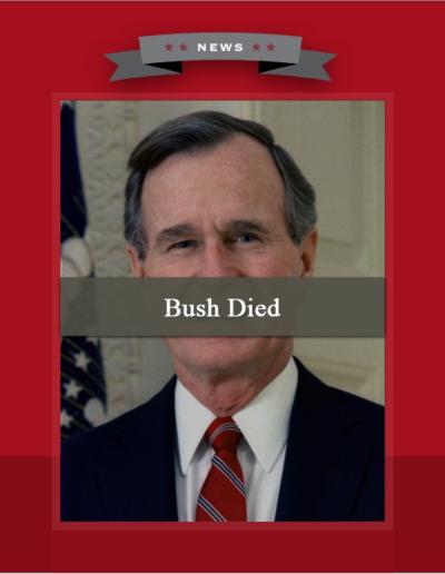 Bush Dies